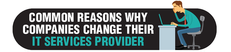 Why change your IT support comapny