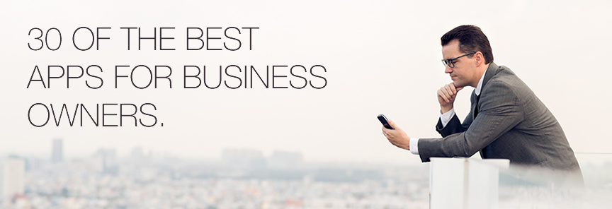 30 Best Apps For Business Owners ( Best Small Business Owner Apps)